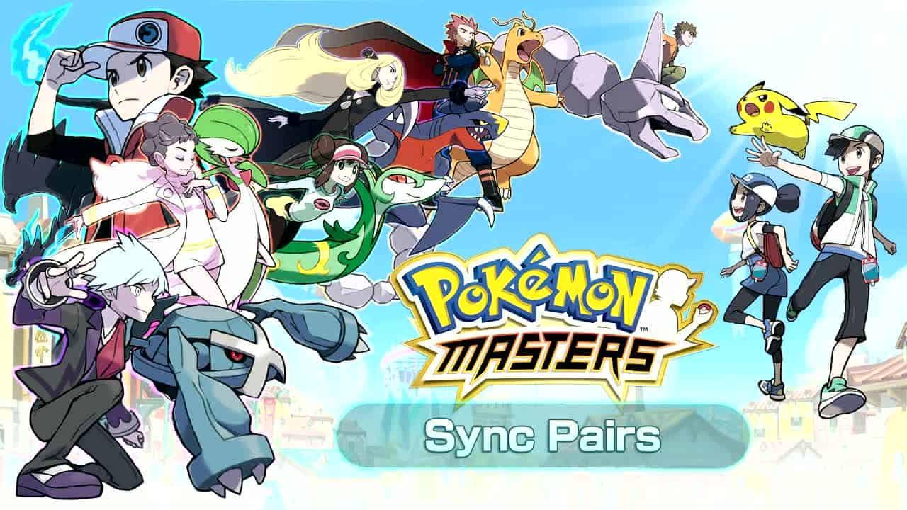 Pokémon Masters Tier list & Sync Pairs